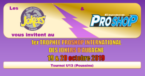 1ère édition du Trophée Proshop International des Jokers en U13